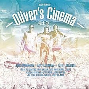 CD tip: Oliver's Cinema Act 2